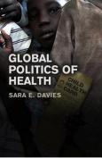 The Global Politics of Health