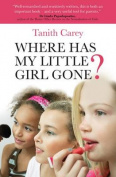 Where Has My Little Girl Gone?