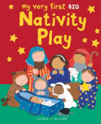 My Very First Nativity Play Big Book