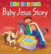 Baby Jesus (See and Say) [Board book]