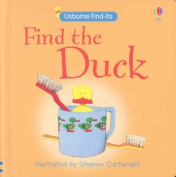 Find The Duck (Find It Board Books) [Board book]