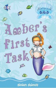 Amber's First Task