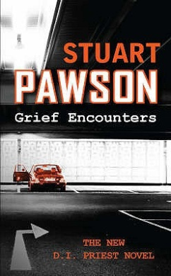 Grief Encounters (DI Charlie Priest Mystery)