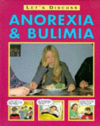 Anorexia, Bulimia and Other Eating Disorders