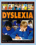 What Do You Know About Dyslexia?