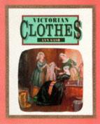 Clothes (Victorian Life)