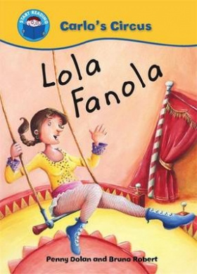 Lola Fanola (Start Reading: Carlo's Circus)