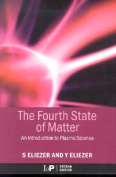 The Fourth State of Matter