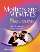 Mothers and Midwives