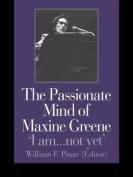 Passionate Mind of Maxine Greene