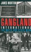 Gangland International