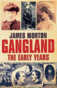 Gangland: The Early Years