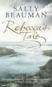Rebecca's Tale