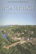 Ironbridge History & Guide