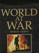 World at War in Photographs