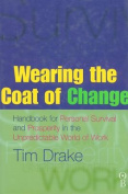 Wearing the Coat of Change
