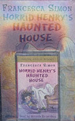 Horrid Henry's Haunted House [Audio]