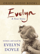 Evelyn: A True Story [Audio]