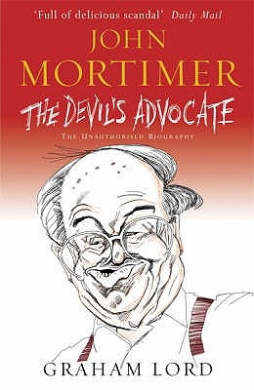 John Mortimer - The Devil's Advocate: The Unauthorised Biography