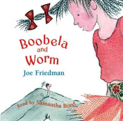 Boobela and Worm [Audio]