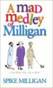 A Mad Medley Of Milligan