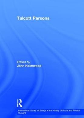Talcott Parsons: Despair and Modernity