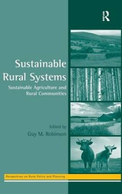 Sustainable Rural Systems: Sustainable Agriculture and Rural Communities