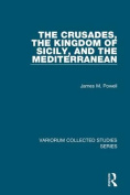 The Crusades, the Kingdom of Sicily, and the Mediterranean