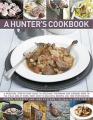 A Hunter's Cookbook