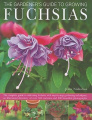 The Gardener's Guide to Growing Fuchsias