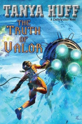 The Truth of Valor (Confederation Novels