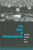 The Story of Pharmaceuticals