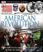 American Revolution (DK Eyewitness Books