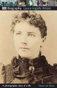 Laura Ingalls Wilder (DK Biography