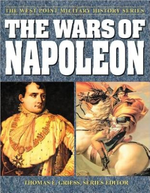 The Wars of Napoleon (West Point Military History Series)