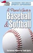 A Parent's Guide to Baseball & Softball