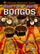 Have Fun Playing Bongos