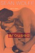 Aroused: Tales of Erotica