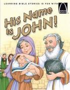 His Name Is John! - Arch Book 6pk His Name Is John! - Arch Book 6pk (Arch Books