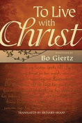 To Live with Christ