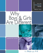 Why Boys & Girls Are Different  : For Boys Ages 4-6 and Parents (Learning about Sex