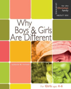 Why Boys & Girls Are Different  : For Girls Ages 4-6 and Parents (Learning about Sex