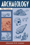 Archaeology: The Comic