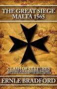 The Great Siege: Malta 1565