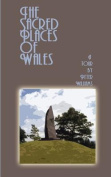 The Sacred Places of Wales