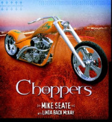 Choppers: Drive Ride Fly