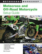 Motocross and Off-road Motorcycle Set Up Guide