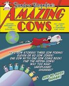 Amazing Cows!