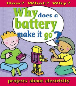 Why Does a Battery Make It Go?