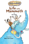 Life with Mammoth